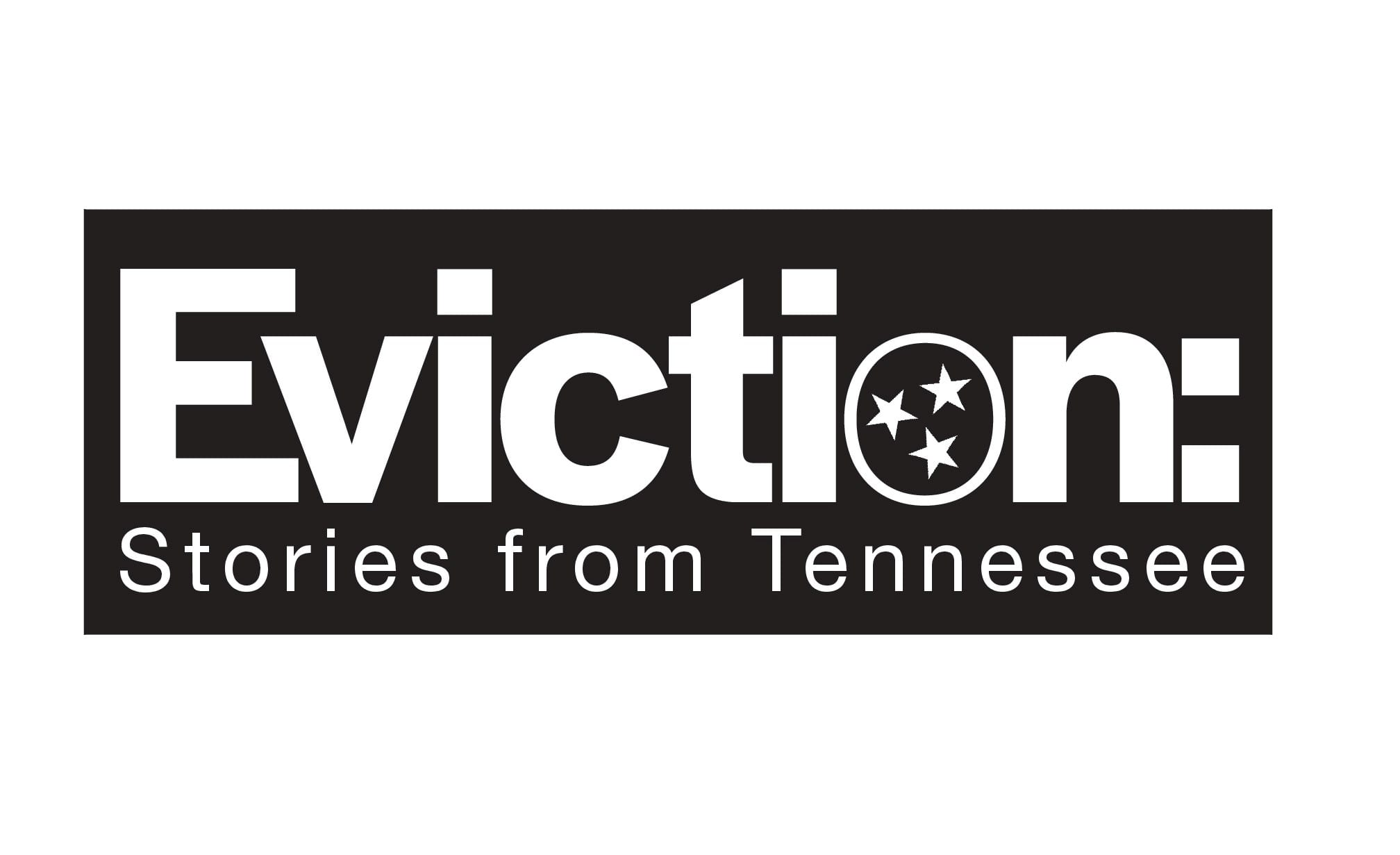 Eviction: Stories From Tennessee